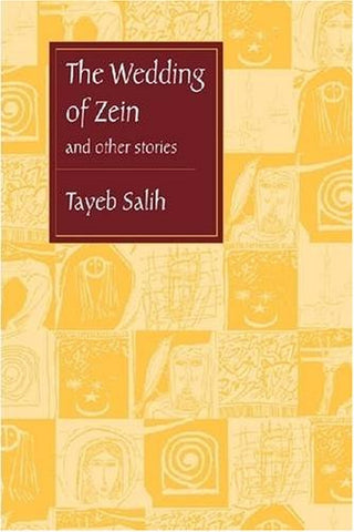 The Wedding of Zein and Other Stories by Tayeb Salih