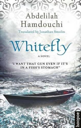 Whitefly: A Novel by Abdelilah Hamdouchi