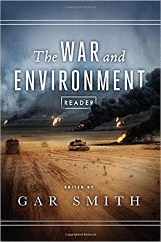 The War and Environment Reader by Gar Smith