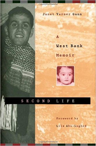 Second Life: A West Bank Memoir by Janet Gunn