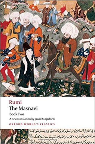 Rumi: The Masnavi, Book 2