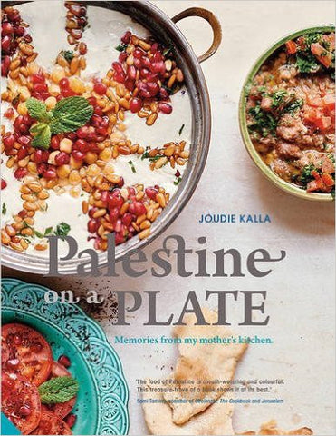 Palestine on a Plate: Memories from my mother's kitchen by Joudie Kalla