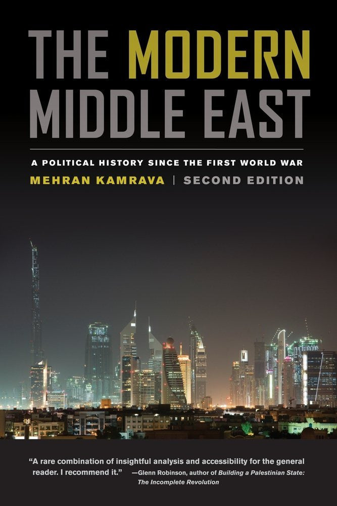 The Modern Middle East: A Political History Since the First World War by Mehran Kamrava