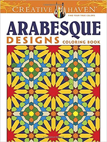 Creative Haven Arabesque Designs Coloring Book by Nick Crossling