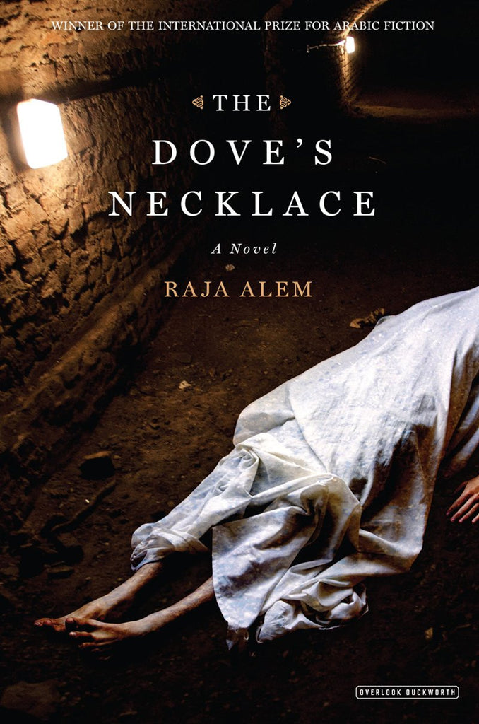 The Dove's Necklace: A Novel by Raja Alem