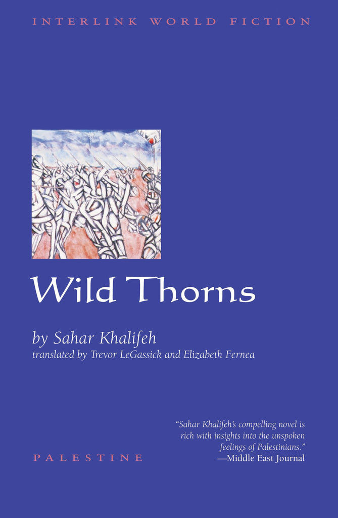 Wild Thorns by Sahar Khalifeh