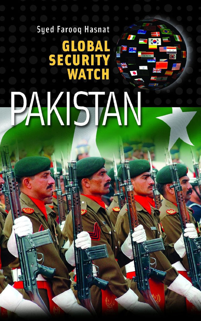 Global Security Watch: Pakistan by Syed Farooq Hasnat