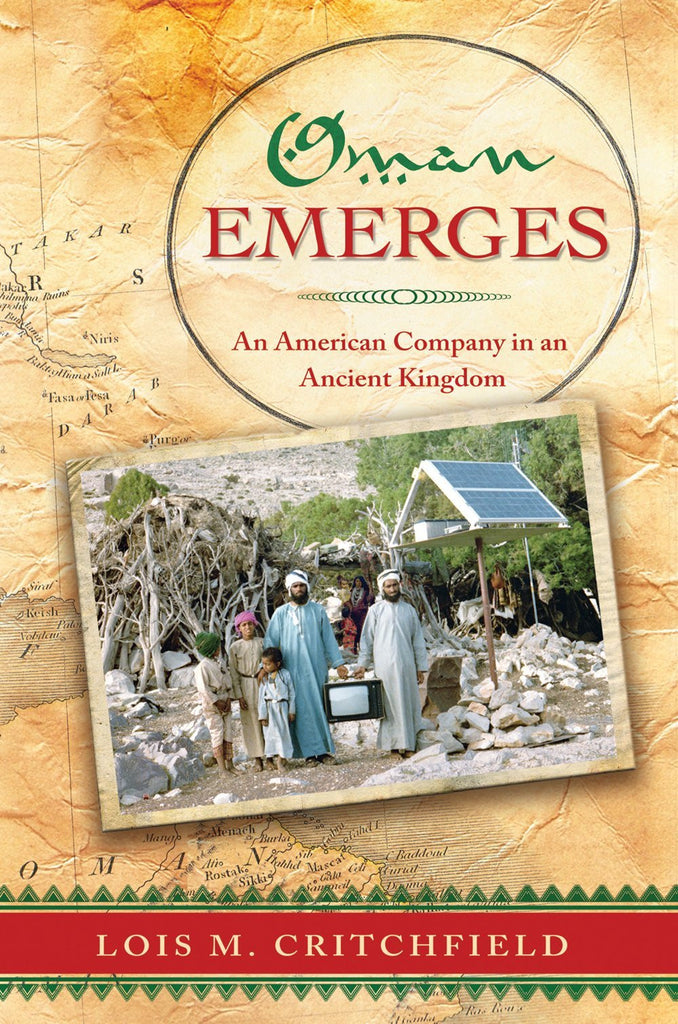 Oman Emerges by Lois M. Critchfield