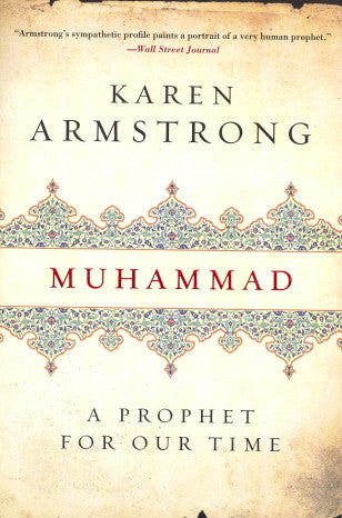 Muhammad: A Prophet for Our Time by Karen Armstrong