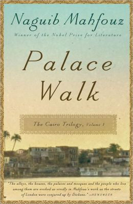 Palace Walk: The Cairo Trilogy, Volume 1 by Naguib Mahfouz