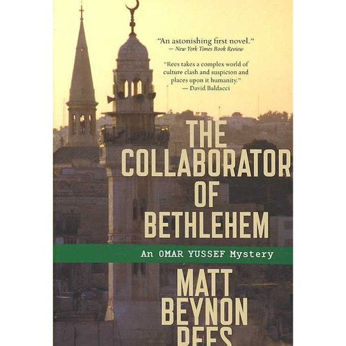 The Collaborator of Bethlehem: An Omar Yussef Mystery by Matt Beynon Rees