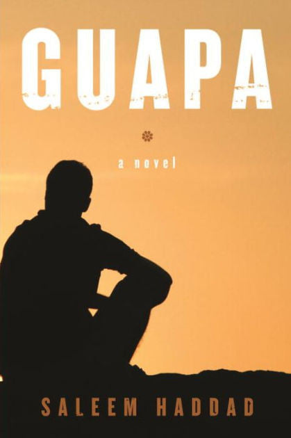 Guapa by Saleem Haddad