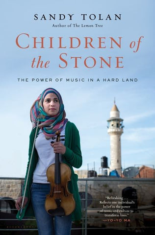 Children of the Stone: The Power of Music in a Hard Land by Sandy Tolan