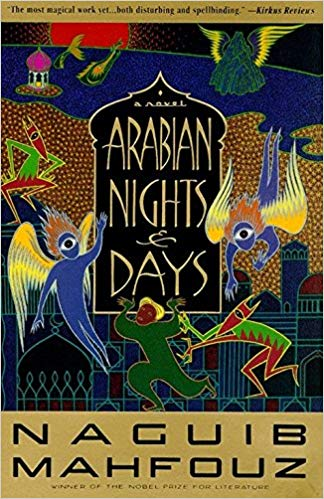 Arabian Nights and Days: A Novel by Naguib Mahfouz