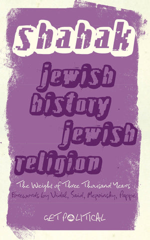 Jewish History, Jewish Religion: The Weight of Three Thousand Years by Israel Shahak