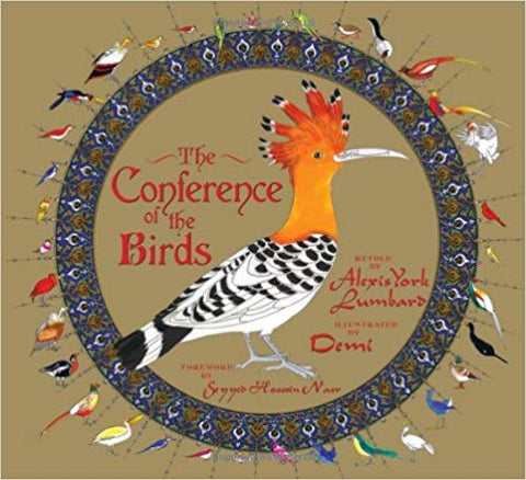 The Conference of the Birds (Illustrated by Demi)