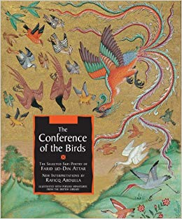 The Conference of the Birds: The Selected Sufi Poetry of Farid Ud-Din Attar by Farid Al-Din Attar