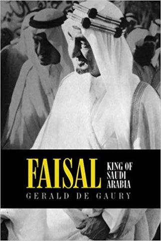 Faisal: King of Saudi Arabia