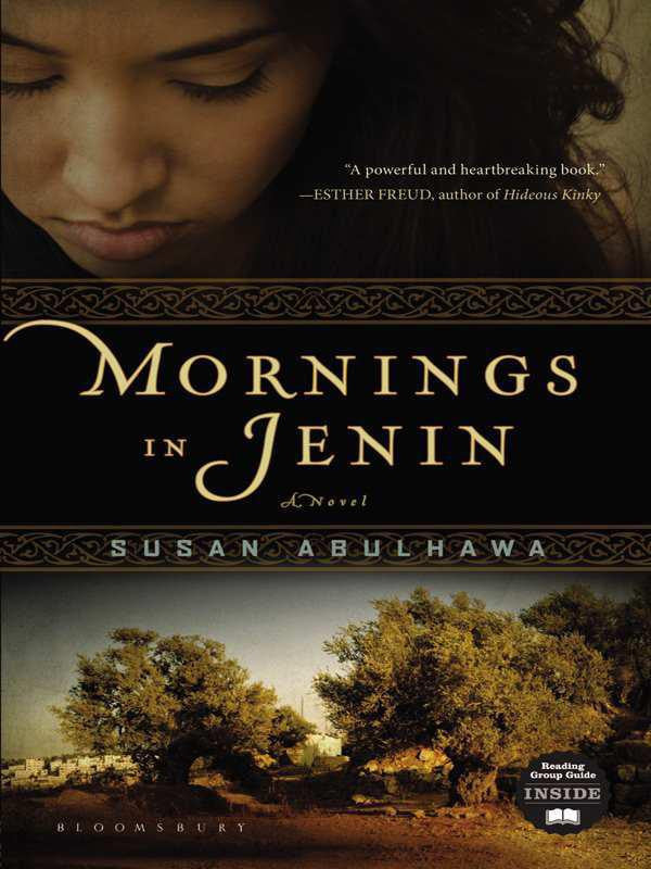 Mornings in Jenin: A Novel by Susan Abulhawa