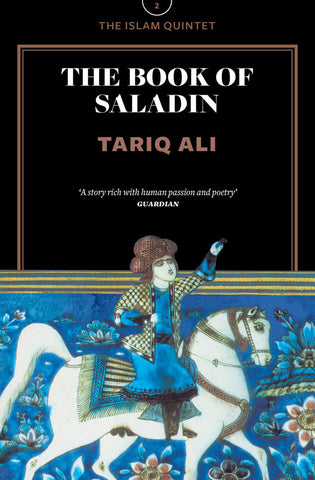 The Book of Saladin: A Novel (The Islam Quintet 2) by Tariq Ali