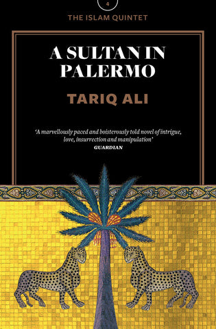 A Sultan in Palermo: A Novel (The Islam Quintet 4) by Tariq Ali