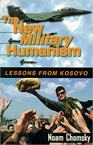 The New Military Humanism: Lessons From Kosovo