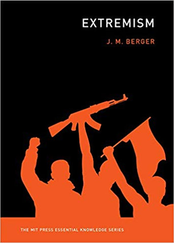 Extremism (The MIT Press Essential Knowledge series)