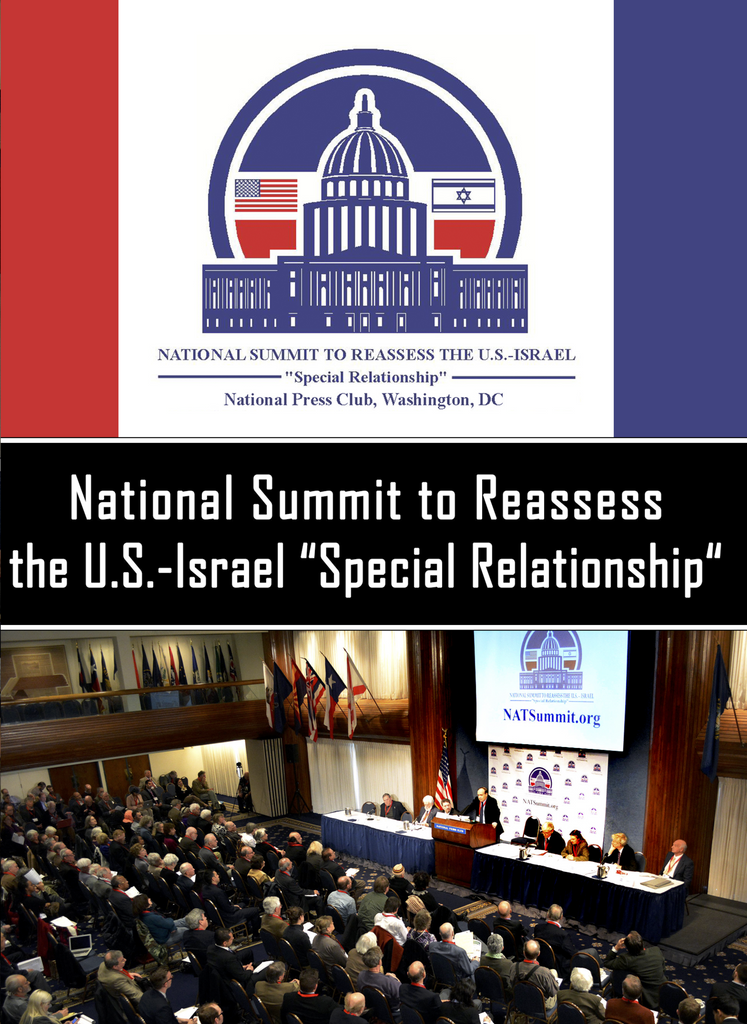 "The National Summit to Reassess the U.S. - Israel ""Special Relationship 2014"