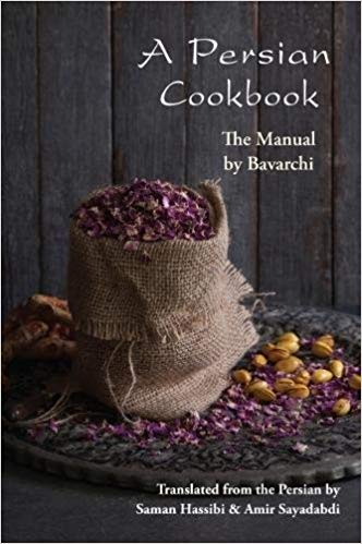 A Persian Cookbook: The Manual by Bavarchi