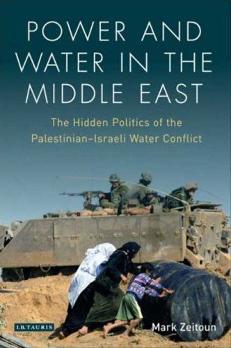 Power and Water in the Middle East by Mark Zeitoun