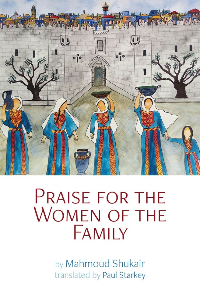 Praise for the Women of the Family by Mahmoud Shukair