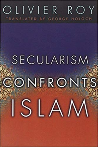 Secularism Confronts Islam