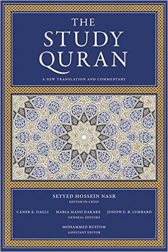 The Study Quran: A New Translation and Commentary by Seyyed Hossein Nasr