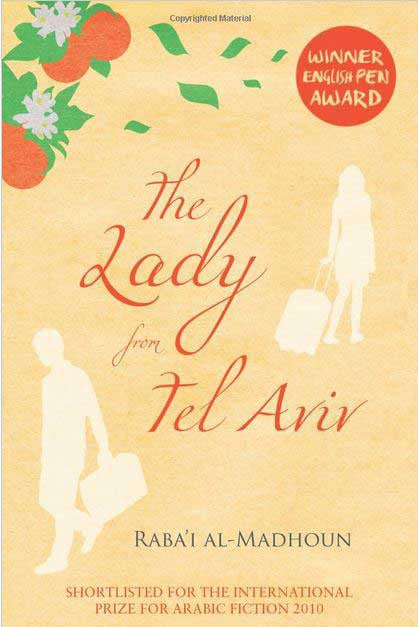 The Lady from Tel Aviv by Raba'i Al-Madhoun