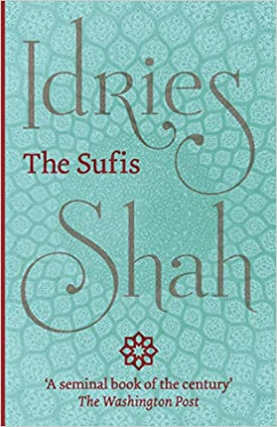 The Sufis by Idriss Shah