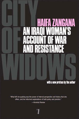 City of Widows: An Iraqi Woman's Account of War and Resistance