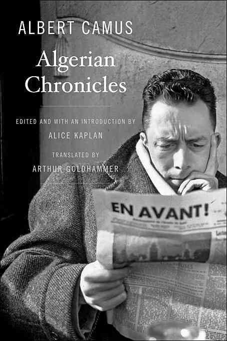 Algerian Chronicles by Albert Camus