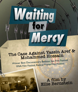 Waiting for Mercy: The Case Against Yassin Aref and Mohammed Hossain