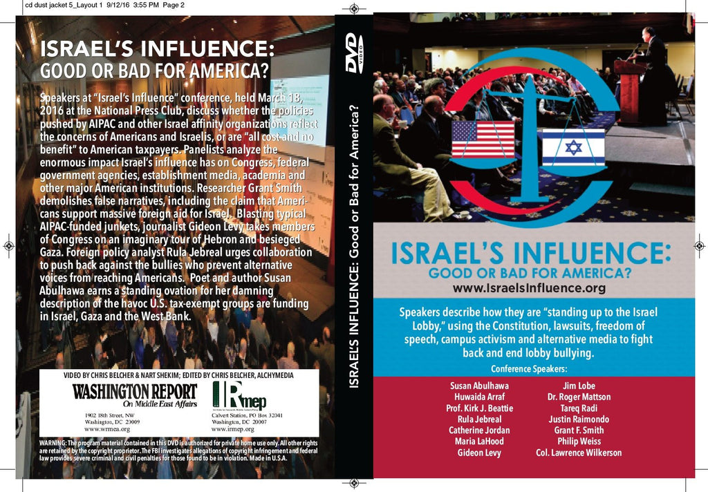 Israel's Influence: Good or Bad for America? Conference DVD