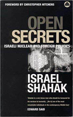 Open Secrets: Israeli Nuclear and Foreign Policies
