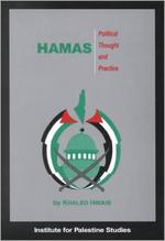 Hamas : Political Thought and Practice by Khaled Hroub