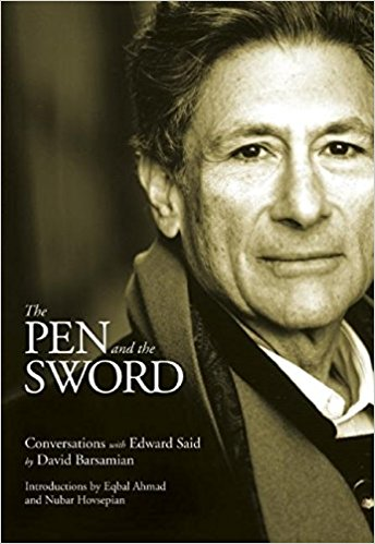 The Pen and the Sword: Conversations with Edward Said by David Barsamian