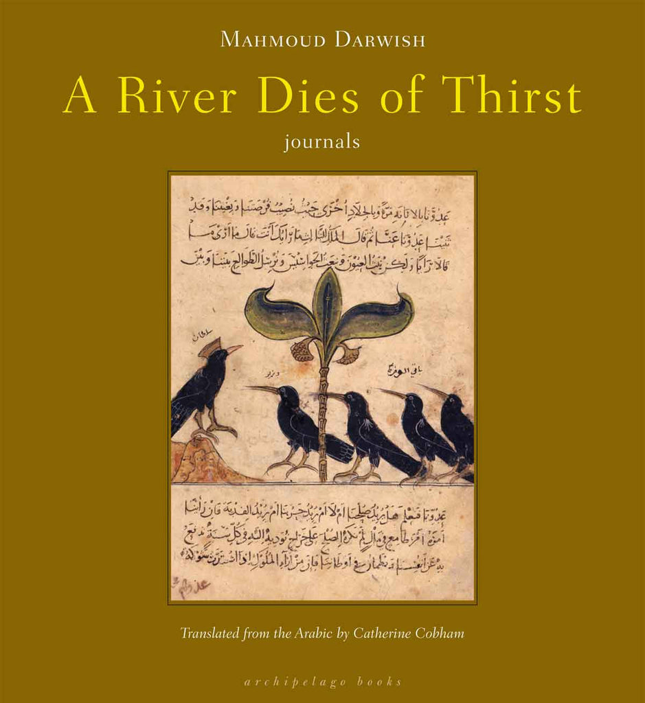 A River Dies of Thirst by Mahmoud Darwish