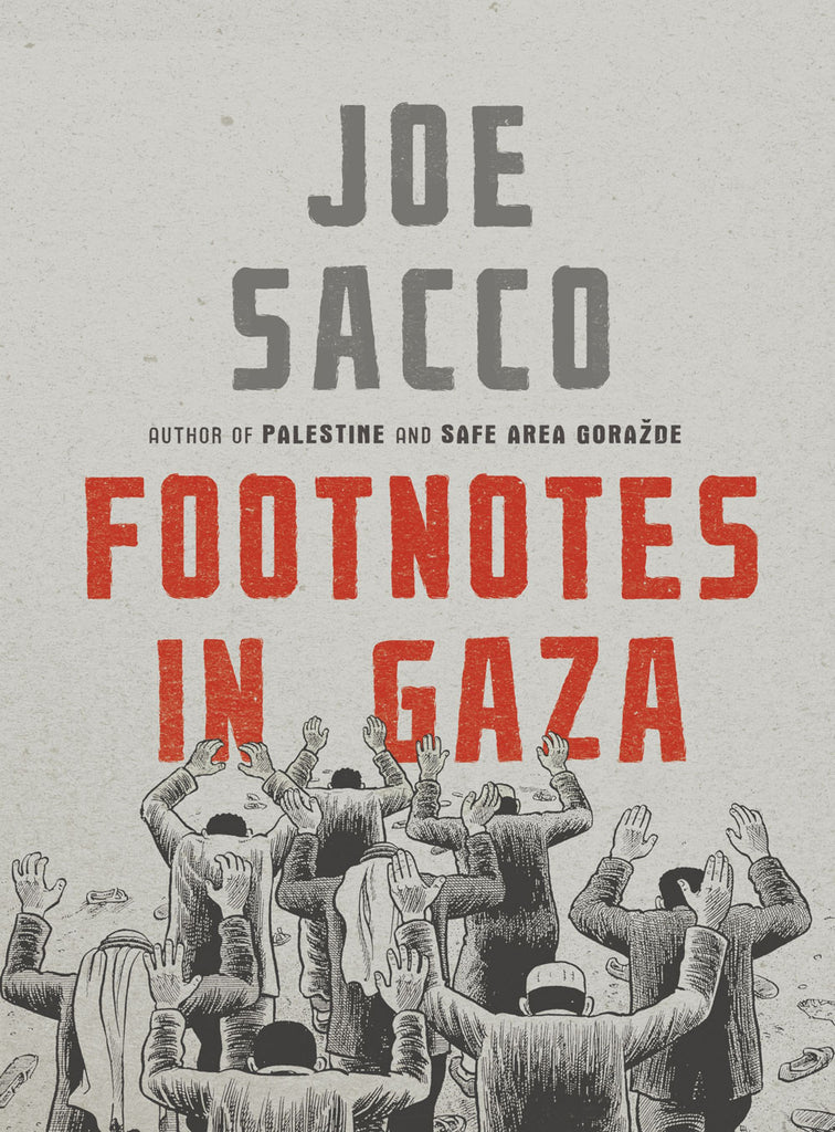 Footnotes in Gaza: A Graphic Novel by Joe Sacco
