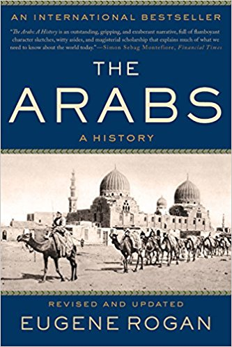 The Arabs: A History by Eugene Rogan