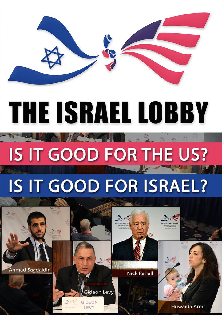 The Israel Lobby: Is It Good for the US? Is It Good for Israel? Conference DVD