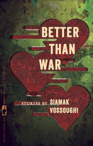 Better Than War by Siamak Vossoughi