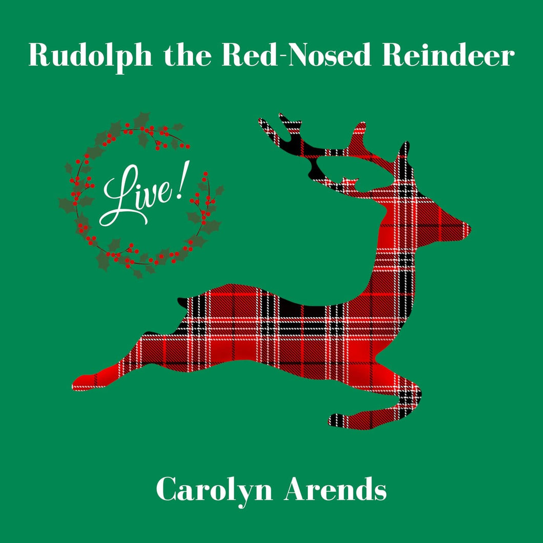 Rudolph the Red Nosed Reindeer   Live