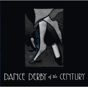 Dance Derby of the Century (2005)