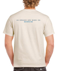 "2016 ""As Dreams Are Made On"" Show T-Shirt"
